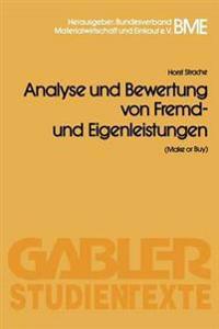 Analyse Und Bewertung Von Fremd- Und Eigenleistungen Make or Buy