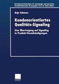 Kundenorientiertes Qualit ts-Signaling