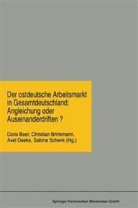 Der Ostdeutsche Arbeitsmarkt in Gesamtdeutschland
