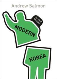 Modern Korea: All That Matters