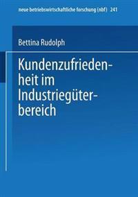 Kundenzufriedenheit Im Industriegüterbereich