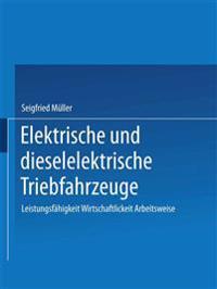 Elektrische Und Dieselelektrische Triebfahrzeuge