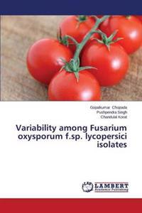 Variability Among Fusarium Oxysporum F.Sp. Lycopersici Isolates