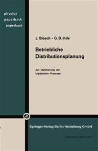 Betriebliche Distributionsplanung