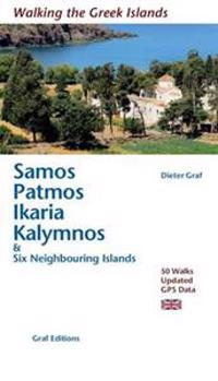 Samos, patmos, ikaria, kalymnos & six neighbouring islands - 50 walks
