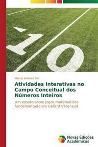 Atividades Interativas No Campo Conceitual DOS Numeros Inteiros