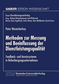Methoden Zur Messung Und Beeinflussung Der Dienstleistungsqualität