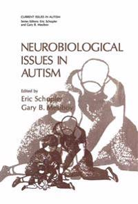 Neurobiological Issues in Autism