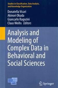 Analysis and Modeling of Complex Data in Behavioral and Social Sciences