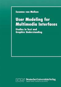 User Modeling for Multimedia Interfaces