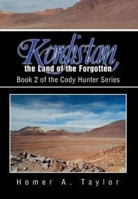 Kurdistan, the Land of the Forgotten