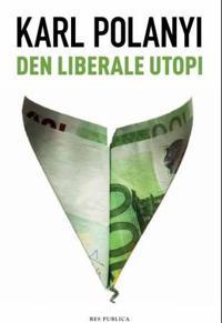 Den liberale utopi