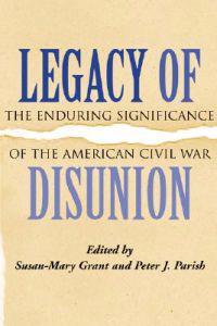 Legacy of Disunion
