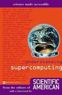 Understanding Supercomputing