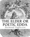 The Elder or Poetic Edda (Illustrated)