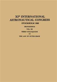 XIth International Astronautical Congress Stockholm 1960 / XI. Internationaler Astronautischer Kongress / XIe Congres International D'Astronautique