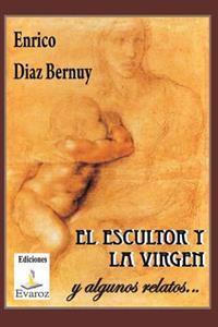 El Escultor y La Virgen