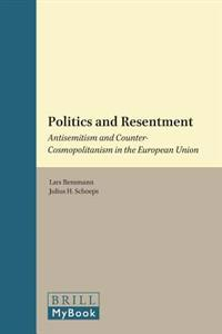 Politics and Resentment: Antisemitism and Counter-Cosmopolitanism in the European Union