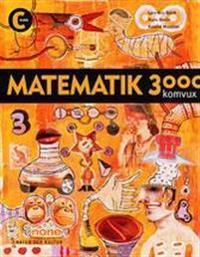 Matematik 3000 : matematik tretusen : komvux. Kurs C