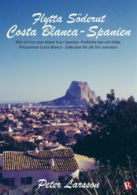 Flytta Söderut: Costa Blanca-Spanien