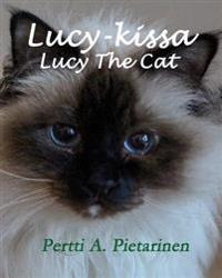 Lucy-Kissa, Lucy the Cat