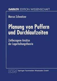 Planung Von Puffern Und Durchlaufzeiten