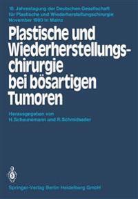 Plastische Und Wiederherstellungschirurgie Bei B sartigen Tumoren