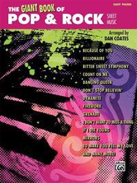 The Giant Book of Pop & Rock Sheet Music: Easy Piano