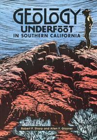 Geology Underfoot in Southern California