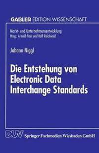 Die Entstehung Von Electronic Data Interchange Standards