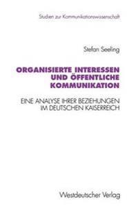 Organisierte Interessen Und  ffentliche Kommunikation
