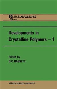 Developments in Crystalline Polymers 1