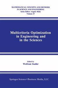 Multicriteria Optimization in Engineering and in the Sciences