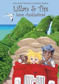 Lillan & Tiss letar chokladträd