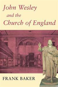 John Wesley and the Church of England