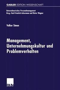 Management, Unternehmungskultur Und Problemverhalten
