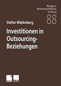 Investitionen in Outsourcing-Beziehungen