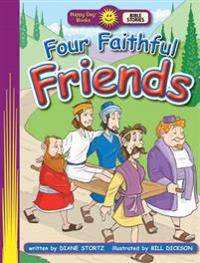Four Faithful Friends