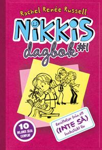 Nikkis dagbok : berättelser från ett (inte så) fantastiskt liv
