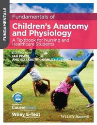 Fundamentals of Children's Anatomy and Physiology: A Textbook for Nursing and Healthcare Students