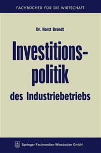 Investitionspolitik Des Industriebetriebs