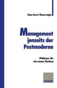 Management Jenseits Der Postmoderne