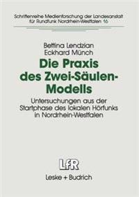Die Praxis Des Zwei-Saulen-Modells