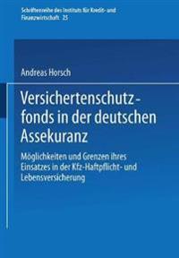 Versichertenschutzfonds in Der Deutschen Assekuranz