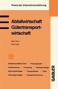 Abfallwirtschaft. Gütertransportwirtschaft