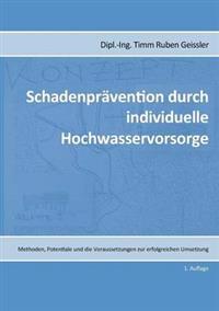 Schadenprävention durch individuelle Hochwasservorsorge