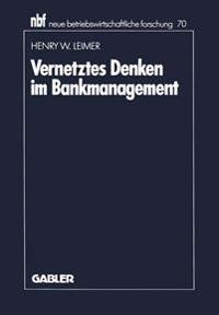 Vernetztes Denken Im Bankmanagement