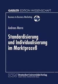 Standardisierung Und Individualisierung Im Marktprozess