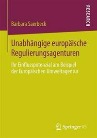 Unabhängige Europäische Regulierungsagenturen