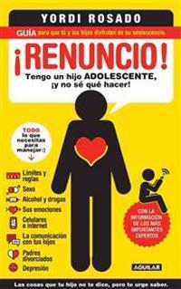 ¡renuncio! / I Give Up!